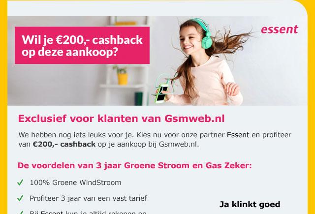 Essent - Wil je 200 Euro cashback op deze aankoop?