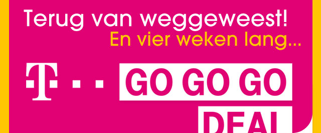 T-Mobile GO GO GO DEAL is terug!